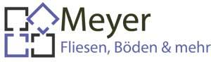 Meyer – Fliesen, Böden & mehr